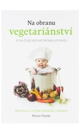 Na obranu vegetariánství   Roman Pawlak